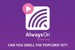 AlwaysOn Streaming