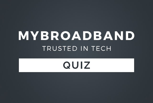 MyBroadband 2019 Tech Quiz – See how much you can remember