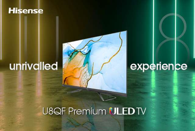 Hisense U8QF – The perfect big screen experience for your home