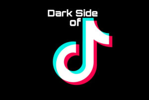 Tiktok dark side